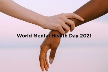 world mental health day 2021 and our 3 tips